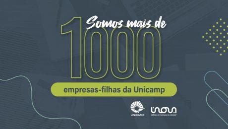 Somos mais de 1000 empresas-filhas da Unicamp